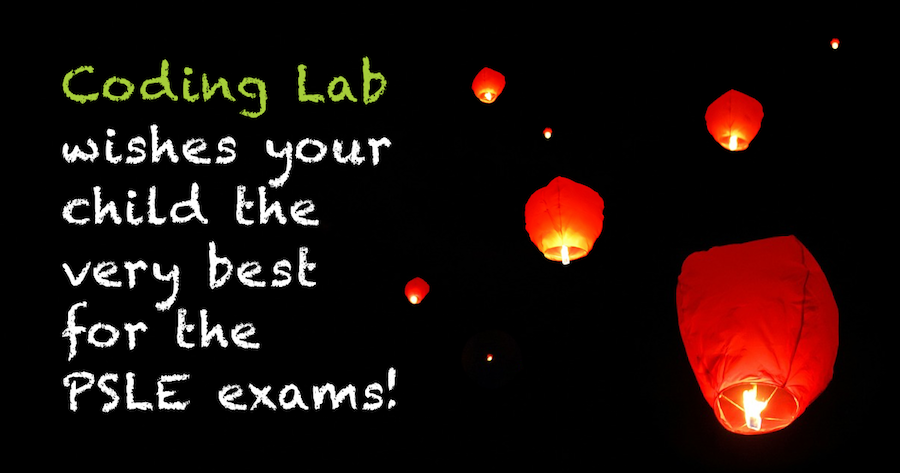 Coding Lab wishes your child the very best for the PSLE exams