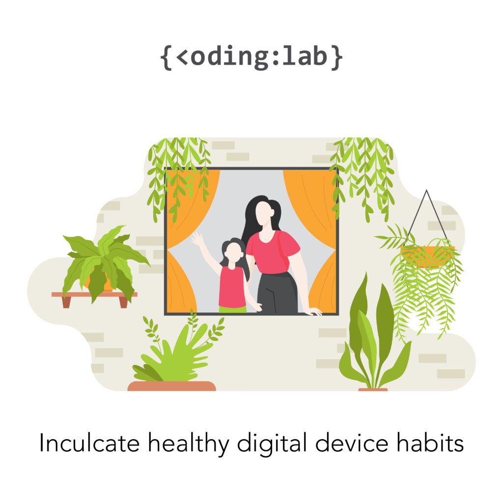 Tip #3 - Inculcate healthy digital device habits